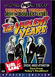 The Violent Years/Girl Gang