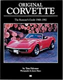 img - for Original Corvette 1968-1982: The Restorer's Guide 1968-1982 (Original Series) book / textbook / text book