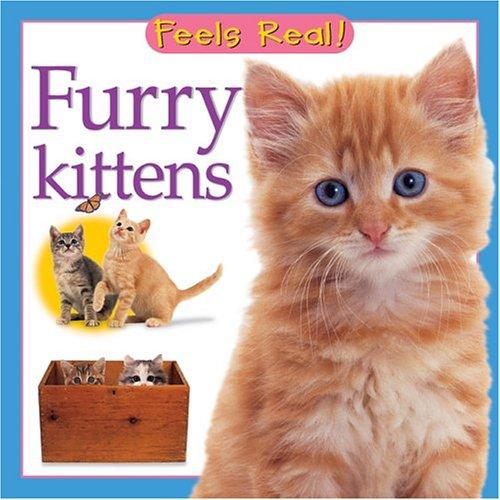 Furry Kittens (Feels Real Books) PDF