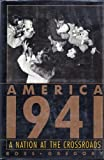 img - for America 1941: A Nation at the Crossroads book / textbook / text book