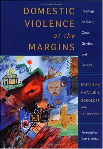 Domestic Violence at the Margins: Readings on Race,...