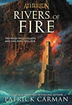 Rivers Of Fire (atherton, Book 2): Rivers Of Fire No. 2