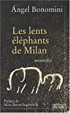 img - for Les lents   l  phants de Milan (French Edition) book / textbook / text book