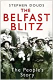 img - for Belfast Blitz: The People's Story book / textbook / text book