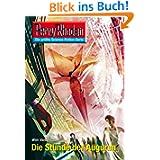 """Perry Rhodan 2604: Die Stunde der Auguren (Heftroman): Perry Rhodan-Zyklus """"Neuroversum"""" (Perry Rhodan-Erstauflage..."""