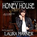 Honey House: KC Carmichael, Book 1 Audiobook by Laura Harner Narrated by Sonja Field