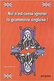echange, troc Claudie Servian - Nul n'est censé ignorer la grammaire anglaise
