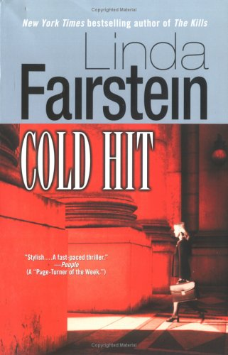 Cold Hit, Fairstein, Linda