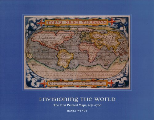 Envisioning the World: The First Printed Maps, 1472-1700
