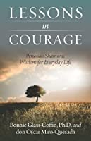 Lessons in Courage