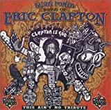 ブルース・パワー : ソングス・オブ・エリック・クラプトン