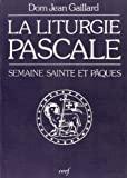 img - for la liturgie pascale book / textbook / text book