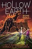 Bone Quill (Hollow Earth Series Book 2)