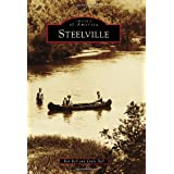 Steelville (Images of America (Arcadia Publishing))