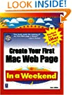 Create Your First Mac Web Page In a Weekend by Callihan, Steve