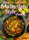 "Easy Malaysian-Style Cookery (""Australian Women's Weekly"" Home Library) (1863960198) by Australian Womens Weekly"