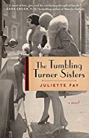 The Tumbling Turner Sisters: A Novel