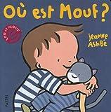 echange, troc Jeanne Ashbé - Lou et Mouf : Où est Mouf ?