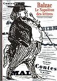 echange, troc Gérard Gengembre - Balzac : Le Napoléon des lettres