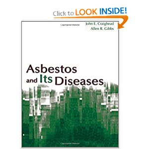 Asbestos and its Diseases John E. Craighead
