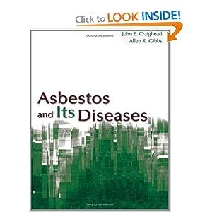 Asbestos and its Diseases John E. Craighead
