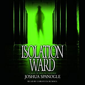 Isolation Ward Hörbuch