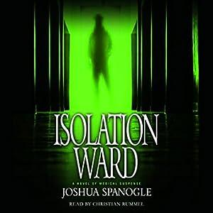 Isolation Ward Audiobook