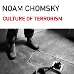 The Culture of Terrorism | Noam Chomsky