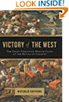 Victory of the West: The Great Christ...