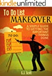 To-Do List Makeover: A Simple Guide t...
