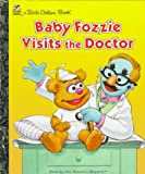 Baby Fozzie Visits the Doctor (Little Golden Book) (0307302601) by Ellen Weiss