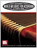 img - for Mel Bay World Melodies for Accordion book / textbook / text book