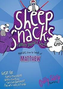 Sheep Snacks: Munchies from the Book of Matthew