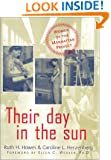 Their Day In The Sun: Women Of The Manhattan Project (Labor And Social Change)