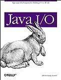 Java I/O (Java Series) (1565924851) by Harold, Elliotte Rusty