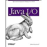 Java I/O (Java Series) ~ Elliote Harold