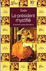 Le président mystifié et autres contes licencieux