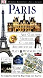 Paris (DK Eyewitness Travel Guide) (French Edition) (0751300101) by Tillier, Alan
