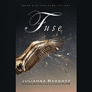 Fuse | [Julianna Baggott]