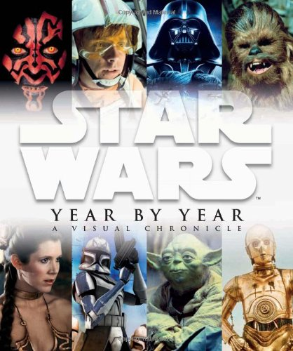 gadget geek - star wars year year visual chronicle