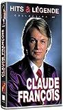 Claude François : Hits & Légendes - Vol.1