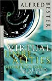 img - for Virtual Unrealities, The Short Fiction of Alfred Bester book / textbook / text book