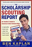 The Scholarship Scouting Report: An Insider
