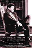 img - for An Unfinished Life: John F. Kennedy, 1917 - 1963 (Morland Dynasty) book / textbook / text book