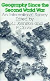 Geography Since the Second World War (0389204811) by Johnston, R. J.