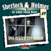 Der erbleichte Soldat (Sherlock Holmes 49) | Sir Arthur Conan Doyle