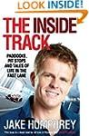 The Inside Track: Paddocks, Pit Stops...