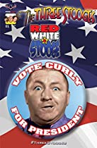 The Three Stooges: Red White & Stooge #1