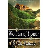 Woman of Honor (Kingdom of Arnhem, Book 1) ~ Nicole Zoltack