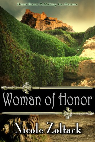 Book: Woman of Honor (Kingdom of Arnhem, Book 1) by Nicole Zoltack